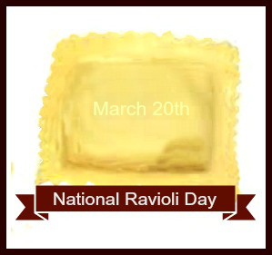 NATIONAL RAVIOLI DAY