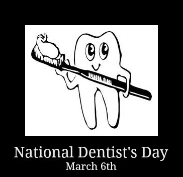 NATIONAL DENTIST'S DAY!