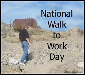 NATIONAL WALK TO WORK DAY